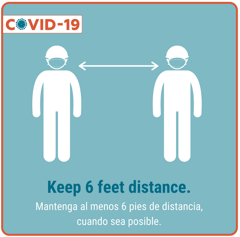 Keep 6 feet distance.